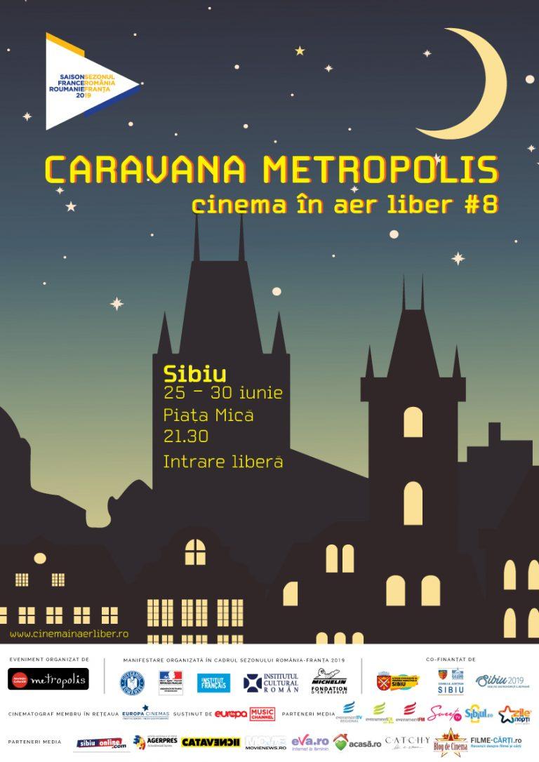 Caravana Metropolis #8 sosește la Sibiu,  în Piața Mică, între 25 și 30 iunie