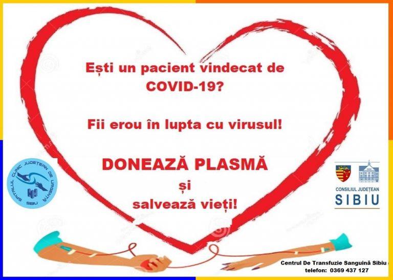 SIBIU – Apel pentru pacienții vindecați de COVID-19: donați plasmă și contribuiți la salvarea de vieți omenești